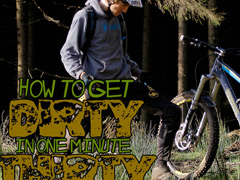Phil Atwill: How To Get Dirty in One Minute Thirty