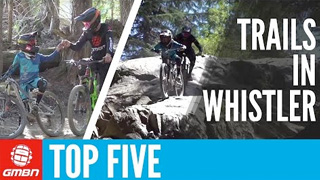 The 5 Best Trails In Whistler