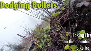 Dodging Bullets on a Mountain Bike Ride