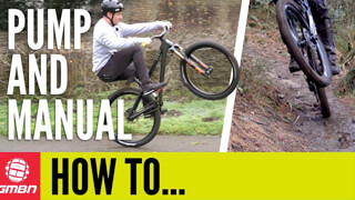 How & When To Pump or Manual a Mountain Bike