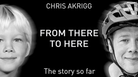 Chris Akrigg - From There To Here