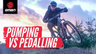 Is Pumping Your Mountain Bike Faster Than Pedaling?