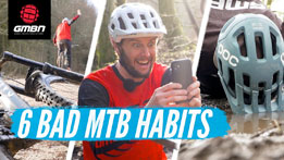 6 Things You Shouldn't Do When Mountain Biking