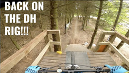 Danny Hart - Back on the Downhill Rig!!