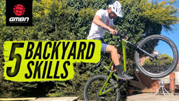 Top 5 Mountain Bike Skills To Practise In Your Garden