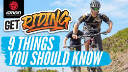 9 Things Every Beginner Mountain Biker Should Know