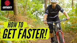 10 Easy Ways To Get Faster On Your Mountain Bike