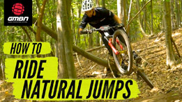 How To Ride Natural Jumps