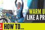 How To Warm Up Like A Pro – With Tahnée Seagrave