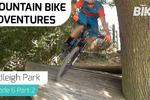 Mountain Bike Adventures - Hadleigh Park