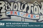 Mountain Bike Adventures II - Revolution Bike Park