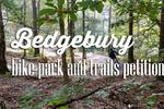 Help support Bedgebury Forest Bike Park petition