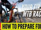 How To Prepare For Your First Mountain Bike Race