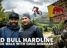 Rob Warner And Greg Minnaar Walk The Red Bull Hardline Track
