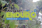 VIDEO: Hope/PMBA Enduro - Lee Quarry and Havok Bike Park 2018