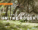 VIDEO:  Chris Akrigg - IN THE ROUGH