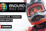 VIDEO: EWS Whistler Full Highlights 2019 - Round 6