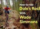 Watch: How to ride North Shore Classic Dale's Rock with Wade Simmons