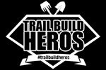 Introducing Trail Build Heros
