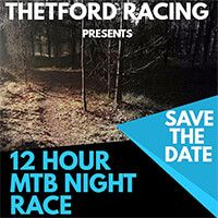 12 Hour MTB Race - Thetford Forest
