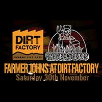 Farmer Johns in the Dirt Factory
